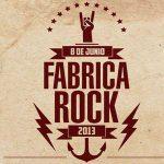 Fábrica Rock 2013