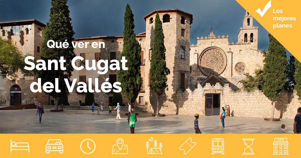 Qué Ver En Sant Cugat Del Vallés Barcelona
